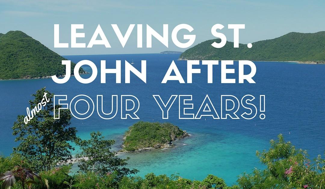 Goodbye St John! New Adventures Await.