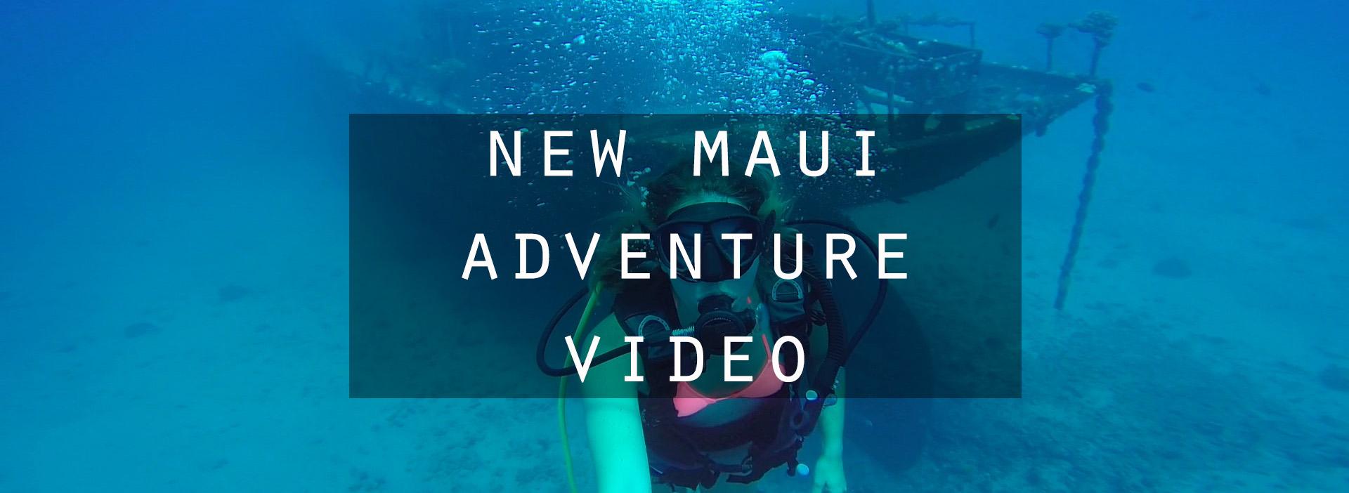 New Maui Adventure Video!