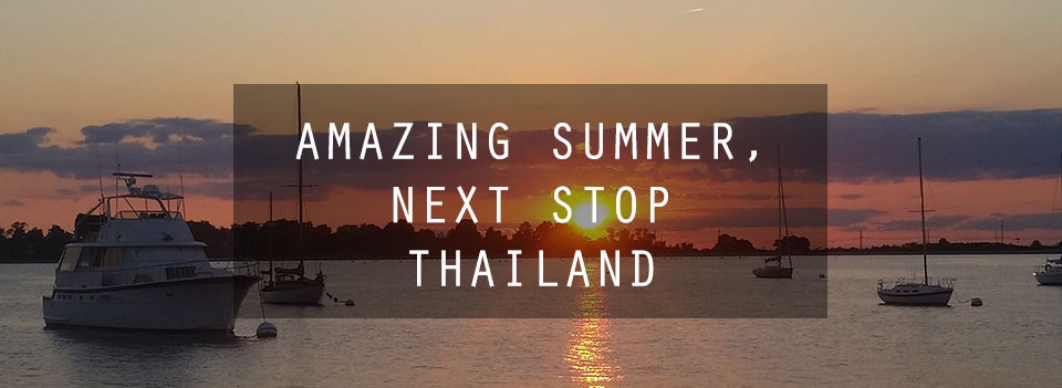 Amazing Summer, Next Stop Thailand!